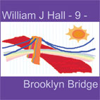 William J Hall, Singer, Songwriter - 9 - Brooklyn Bridge